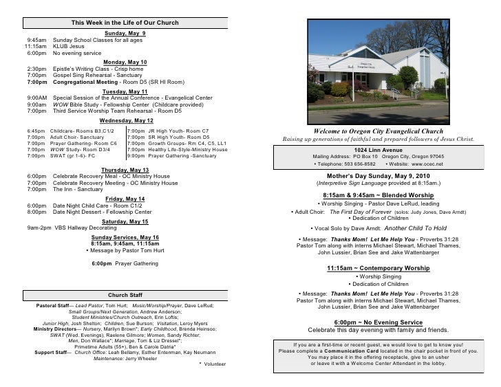 This Week in the Life of Our Church                               Sunday, May 9  9:45am    Sunday School Classes for all a...