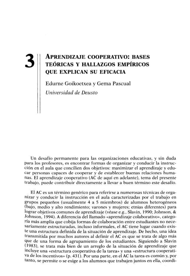 3 APRENDIZAJE COOPERATIVO: BASES TEÓRICAS Y HALLAZGOS EMPÍRICOS QUE EXPLICAN SU EFICACIA Edurne Goikoetxea y Gema Pascual ...