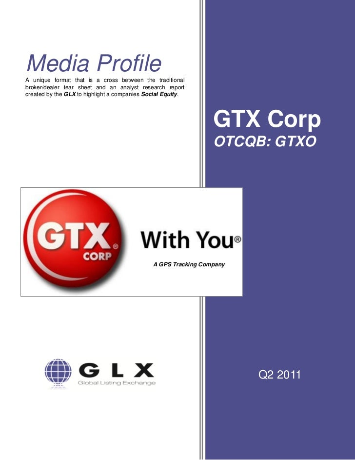 GTX Corp. Media Profile: May 2011