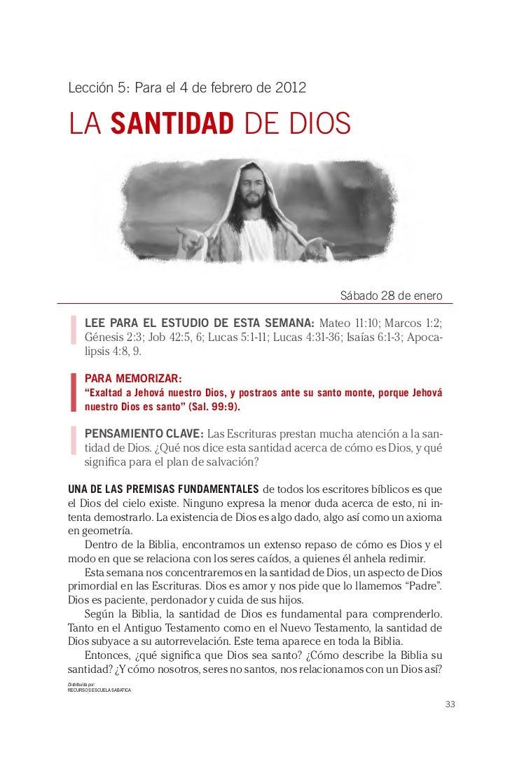 Lección 5: Para el 4 de febrero de 2012LA SANTIDAD DE DIOS                                                             Sáb...
