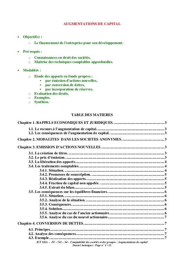 AUGMENTATIONS DE CAPITAL•   Objectif(s) :         o   Le financement de lentreprise pour son développement.•   Pré-requis ...