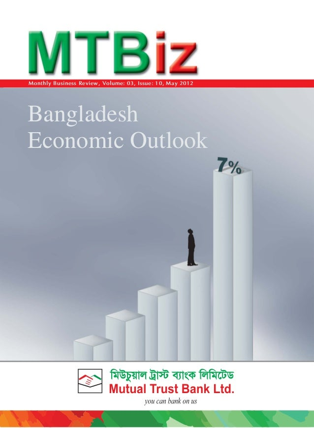 Monthly Business Review, Volume: 03, Issue: 10, May 2012  Bangladesh Economic Outlook