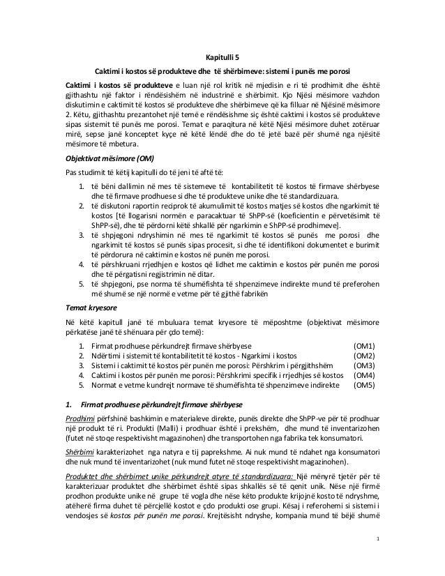Kapitulli 5 Caktimi i kostos së produkteve dhe të shërbimeve: sistemi i punës me porosi Caktimi i kostos së produkteve e l...