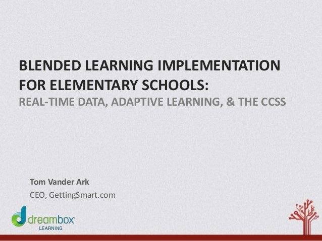 Blended Learning Implementation for Elementary Schools