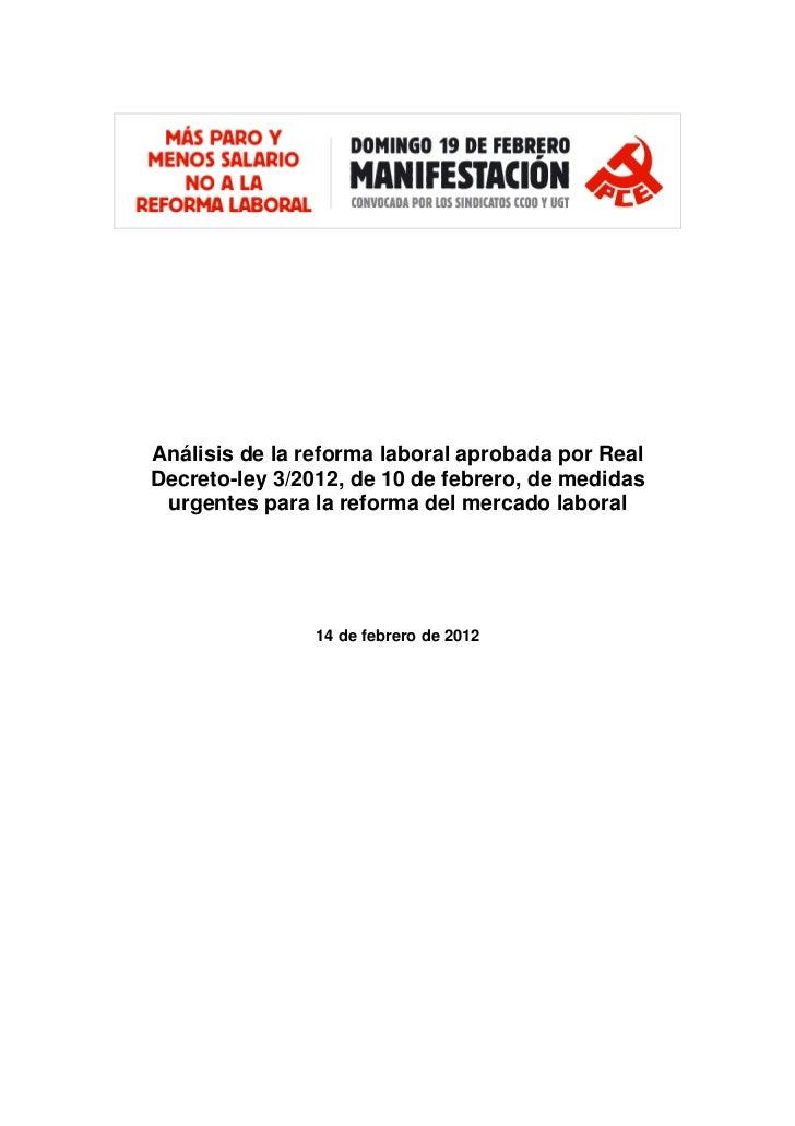 Análisis de la reforma laboral aprobada por RealDecreto-ley 3/2012, de 10 de febrero, de medidas urgentes para la reforma ...