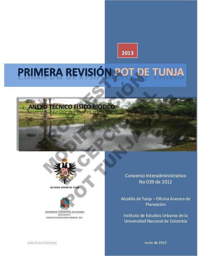 Anexo Técnico Físico Biótico 1 Oficina Asesora de Planeación Universidad Nacional de Colombia Instituto de Estudios Urbano...