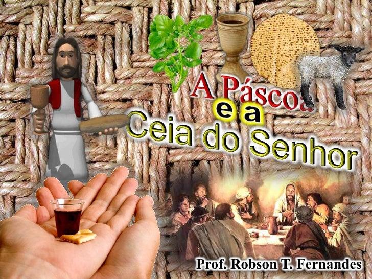 05   A Páscoa e a Ceia do Senhor