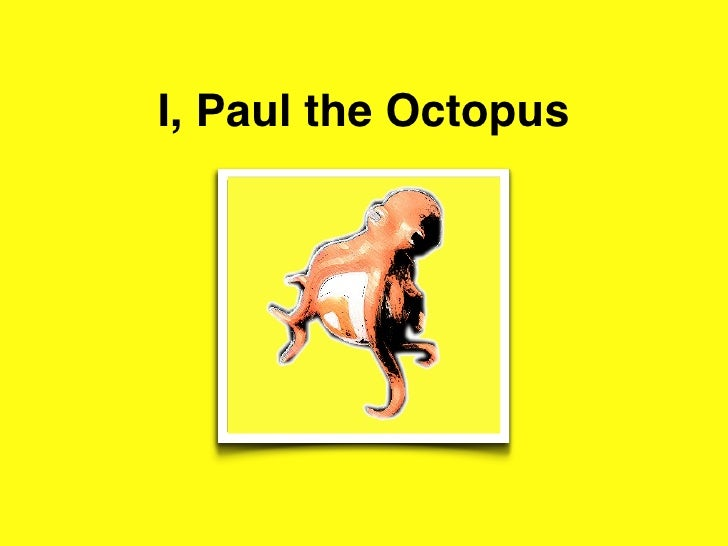 I, Paul the Octopus