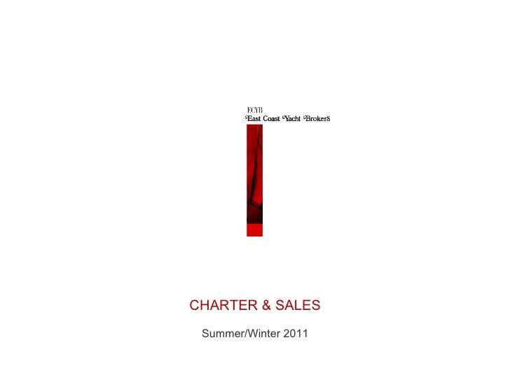 CHARTER & SALES Summer/Winter 2011