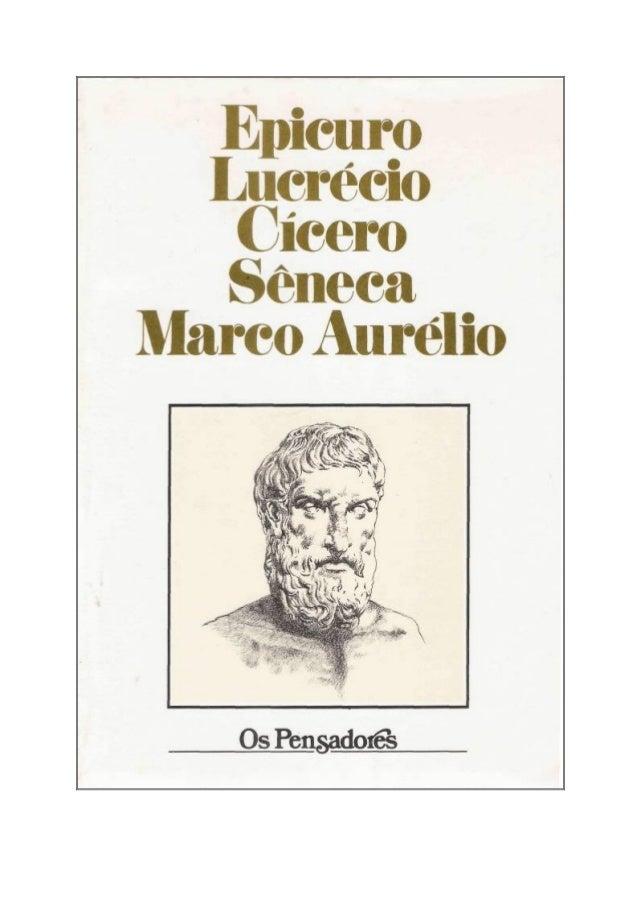 Epicuro  Lucrécio   Cícero   SênecaMarco Aurélio  http://groups.google.com/group/digitalsource  0H