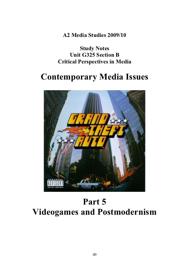 A2 Media Studies 2009/10                 Study Notes           Unit G325 Section B      Critical Perspectives in Media   C...