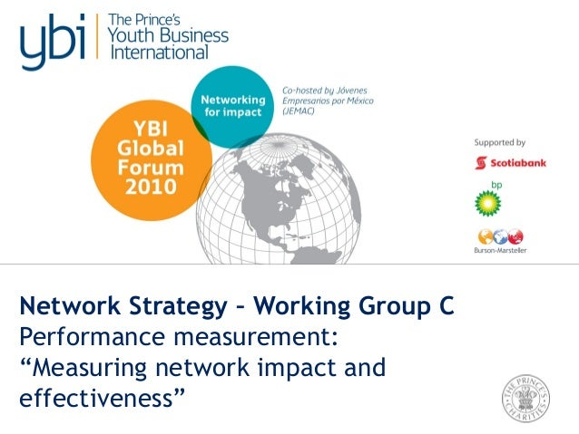 YBI Global Forum, Monday: Strengthening our network - Performance measurement