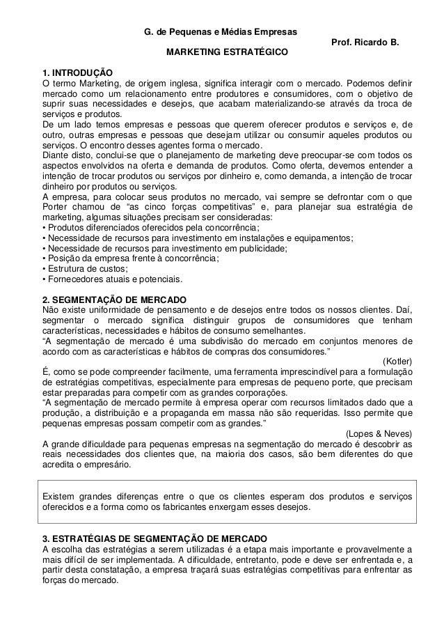 G. de Pequenas e Médias Empresas MARKETING ESTRATÉGICO  Prof. Ricardo B.  1. INTRODUÇÃO O termo Marketing, de origem ingle...