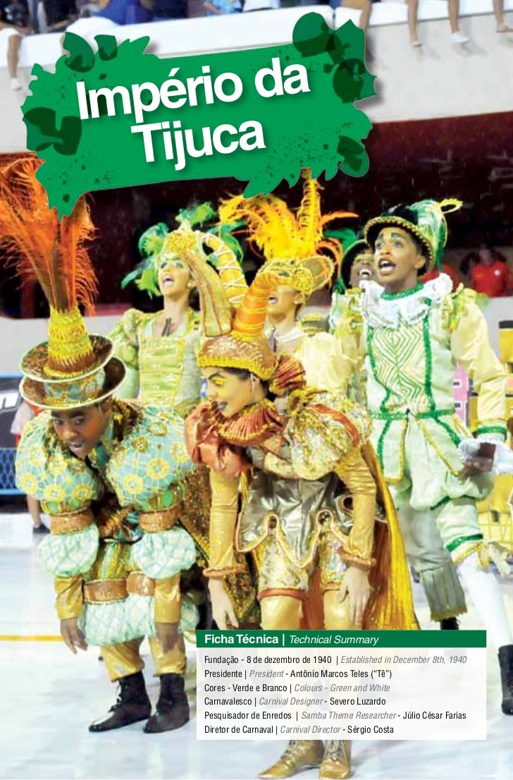 Império da  Tijuca     Ficha Técnica   Technical Summary     Fundação - 8 de dezembro de 1940   Established in December 8t...