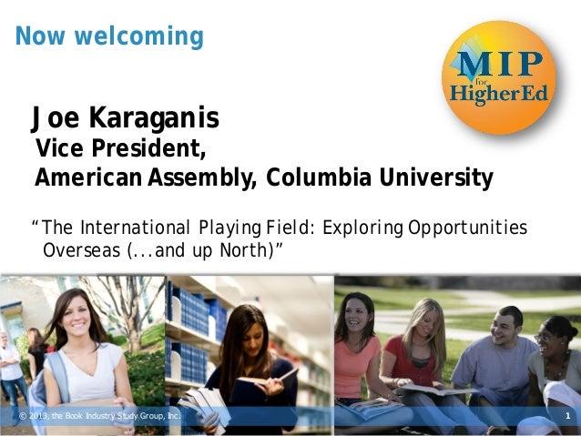BISG's MIP for Higher Ed Publishing 2013 -- Joe Karaganis