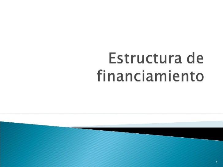 05. la estructura de financiamiento