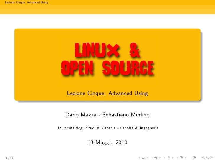 Linux & Open Source : Lezione Cinque