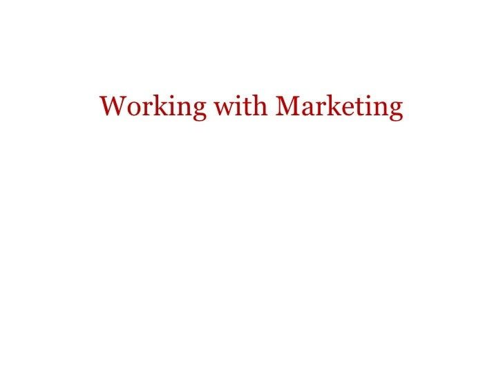 Working with Marketing