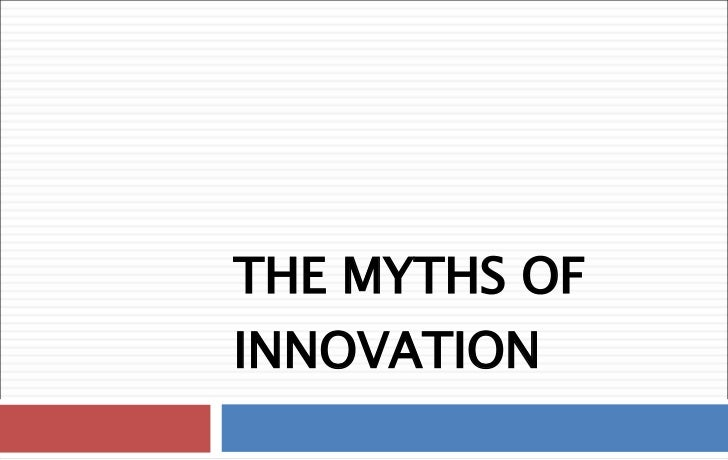 05 Myths Of Innovation