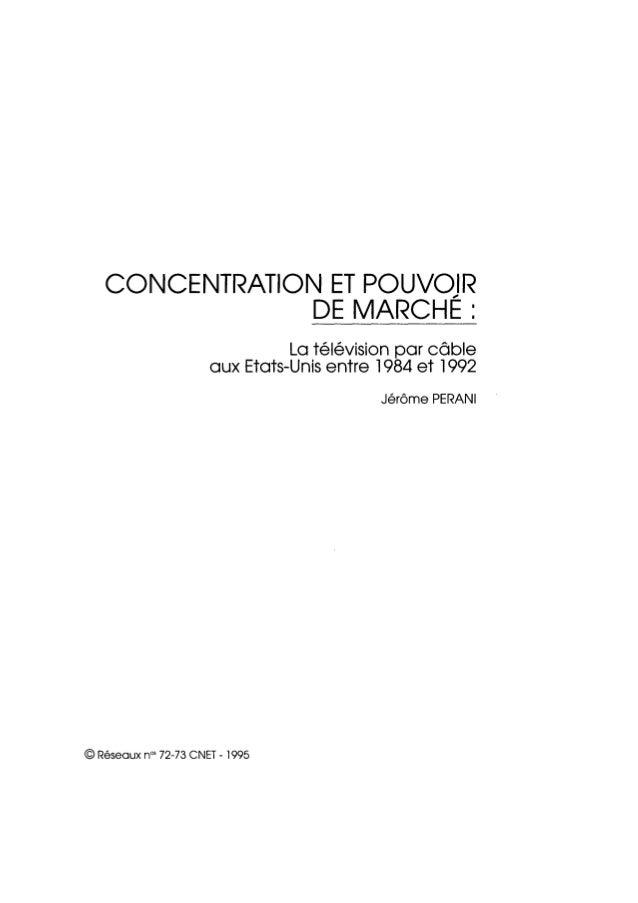 Concentration et pouvoir de marché. La télévision par câble aux États-Unis entre 1984 et 1992