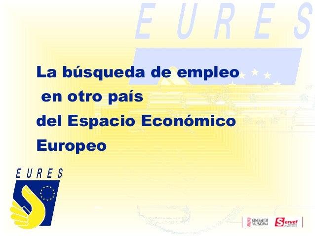 La búsqueda de empleo en otro país del Espacio Económico Europeo