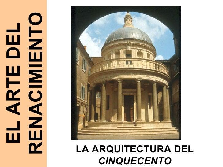 ART 07 E. Renacimiento. Arquitectura del Cinquecento y Manierismo