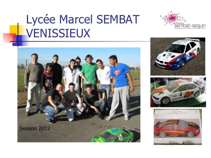 Lycée Marcel SEMBAT  VENISSIEUXSession 2012