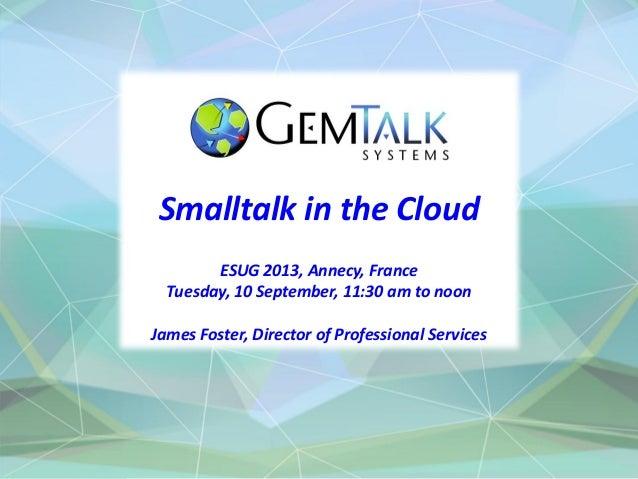 Smalltalk in the Cloud