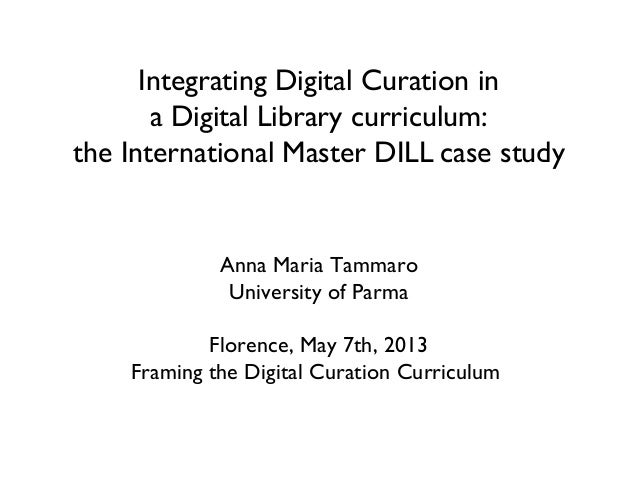 Integrating Digital Curation in a Digital Library curriculum:  the International Master DILL case study