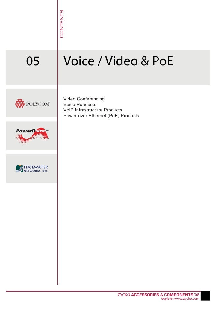 CONTENTS 05         Voice / Video & PoE             Video Conferencing            Voice Handsets            VoIP Infrastru...
