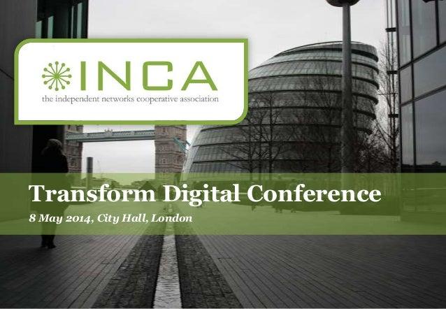 Transform Digital Conference 8 May 2014, City Hall, London