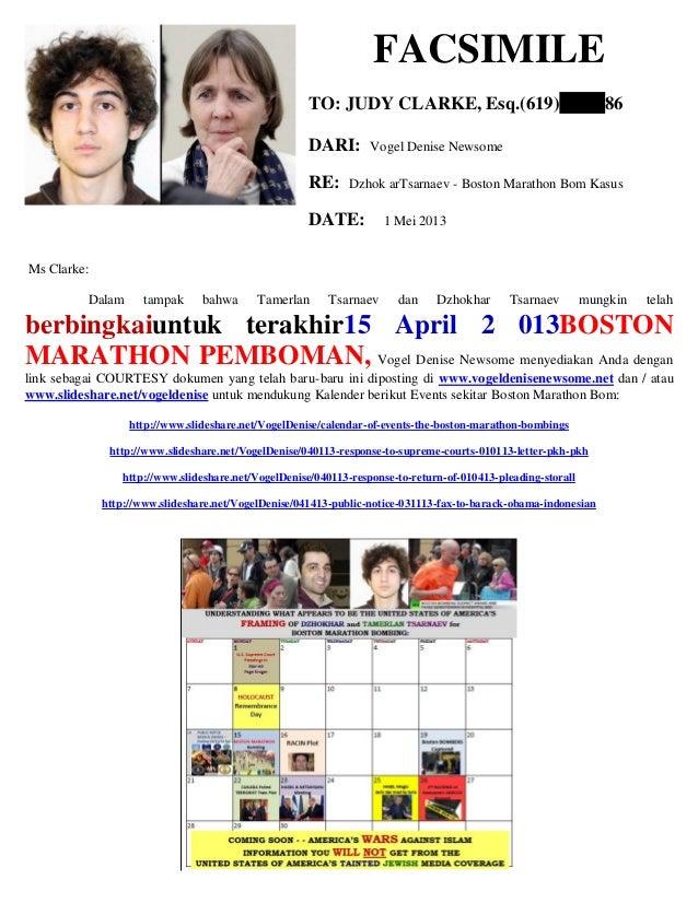 FACSIMILE TO: JUDY CLARKE, Esq.(619) 86 DARI: Vogel Denise Newsome RE: Dzhok arTsarnaev - Boston Marathon Bom Kasus DATE: ...