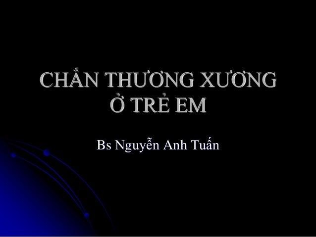 05032013 chan thuongxuong