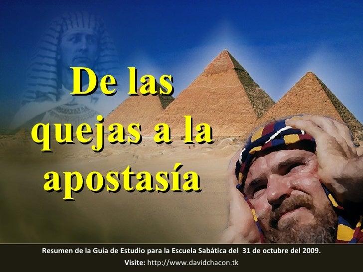 Resumen de la Guía de Estudio para la Escuela Sabática del  31 de octubre del 2009. Visite:   http://www.davidchacon.tk De...