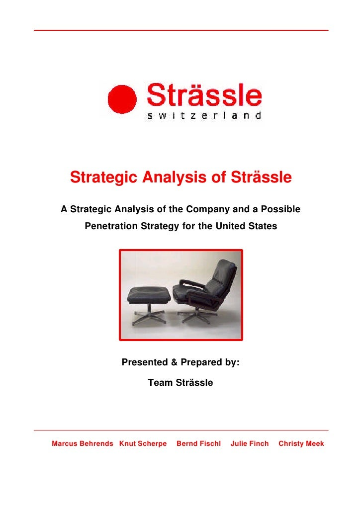 Strategic Analysis of Strässle   A Strategic Analysis of the Company and a Possible        Penetration Strategy for the Un...