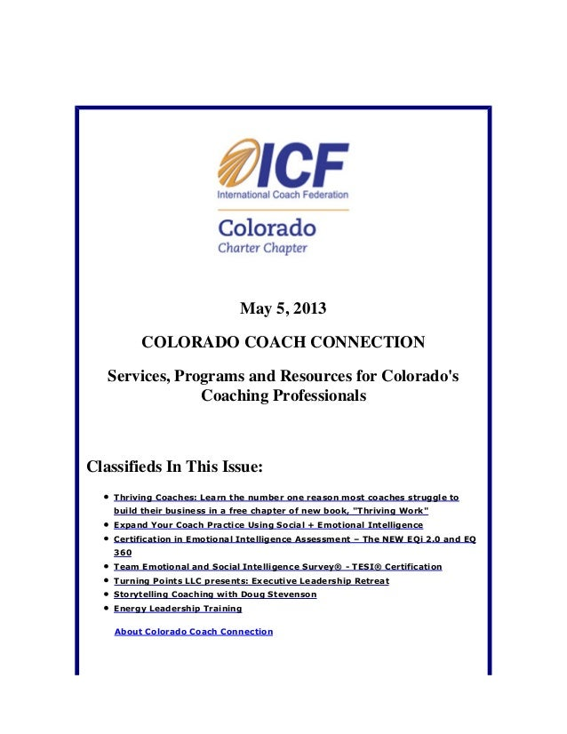 May 5, 2013COLORADO COACH CONNECTIONServices, Programs and Resources for ColoradosCoaching ProfessionalsClassifieds In Thi...