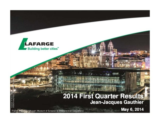 2014 First Quarter Results - The slides for the analyst presentation