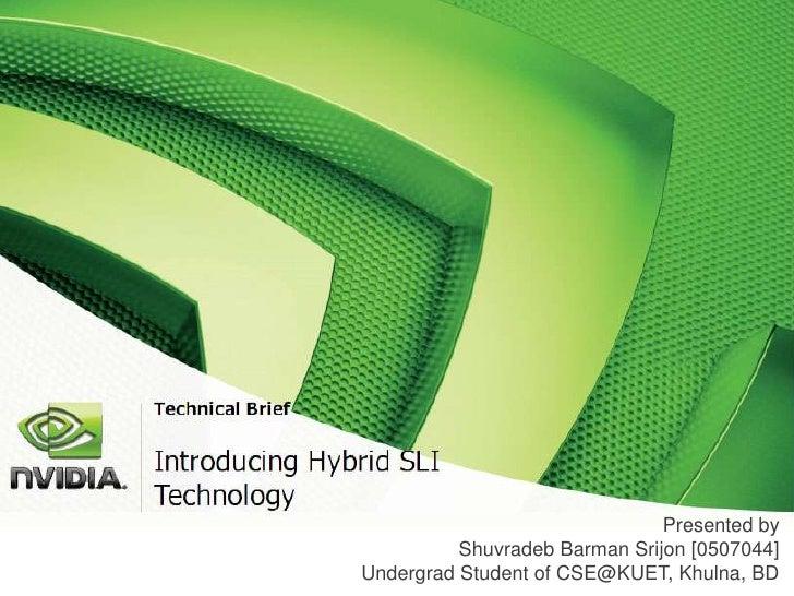 Introduction to Hybrid SLI Technology