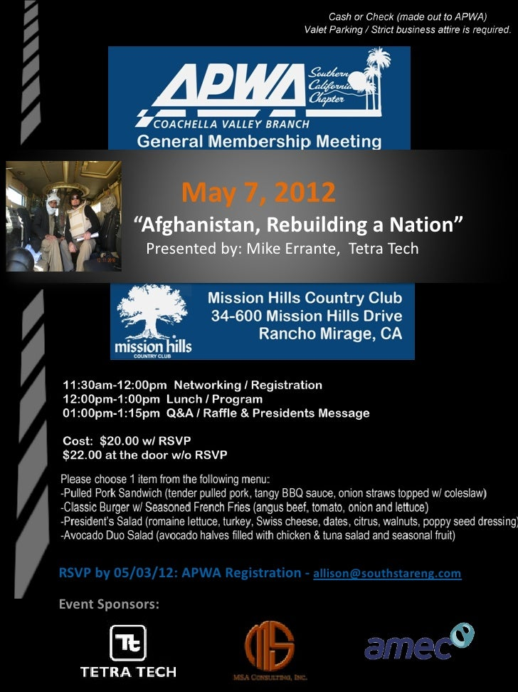 "May 7, 2012           ""Afghanistan, Rebuilding a Nation""             Presented by: Mike Errante, Tetra TechRSVP by 05/03/1..."
