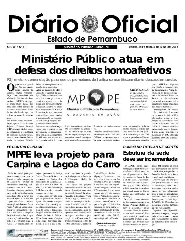 Diário OficialEstado de Pernambuco Ministério Público EstadualAno XC  NO 115 Recife, sexta-feira, 5 de julho de 2013 OO p...