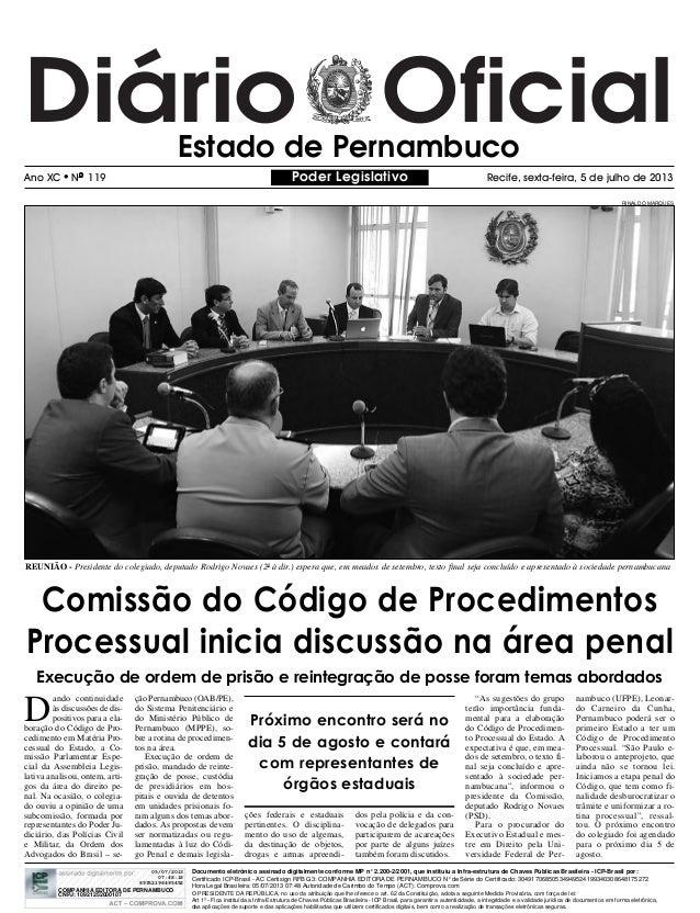 Diário OficialEstado de Pernambuco Ano XC NO 119 Recife, sexta-feira, 5 de julho de 2013Poder Legislativo D ando continuid...