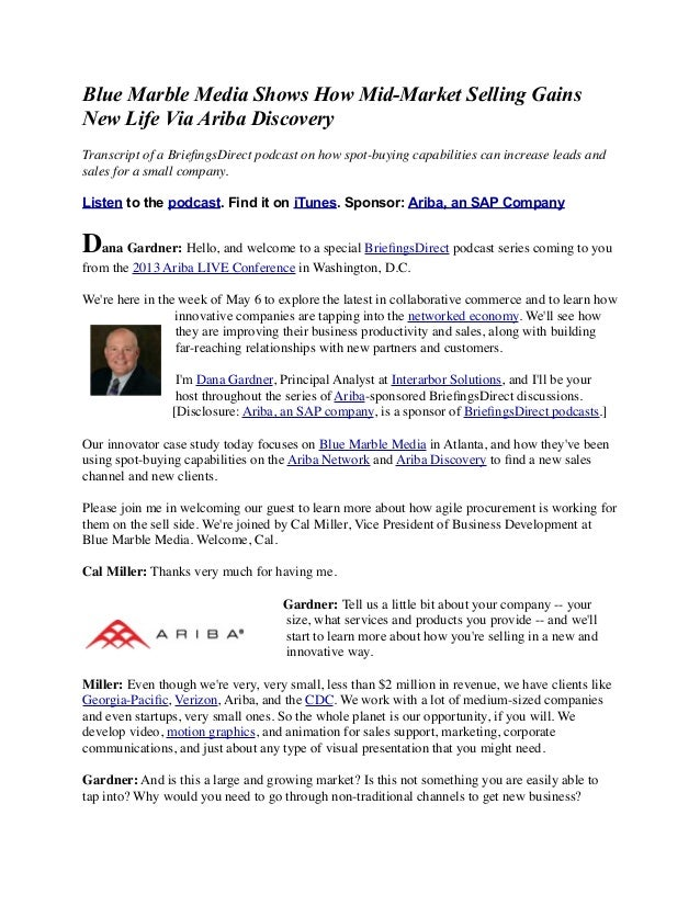Blue Marble Media Shows How Mid-Market Selling GainsNew Life Via Ariba DiscoveryTranscript of a BriefingsDirect podcast on ...