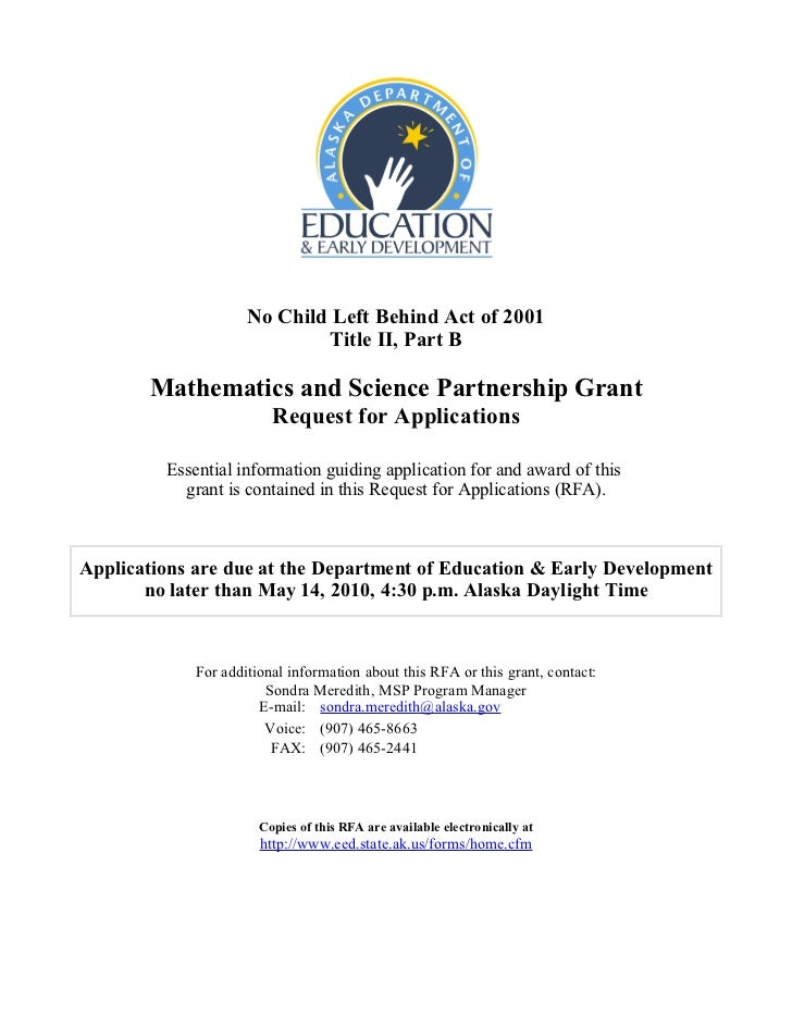 No Child Left Behind Act of 2001                             Title II, Part B       Mathematics and Science Partnership Gr...