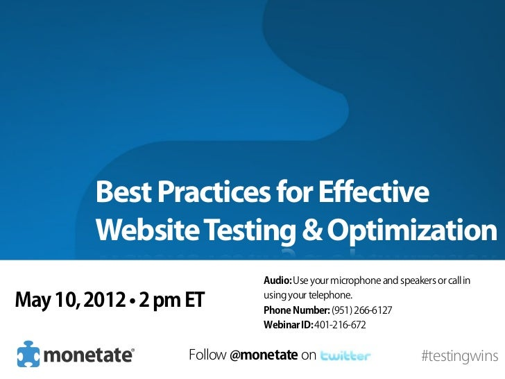 Best Practices for Effective         Website Testing & Optimization                               Audio: Use your micropho...