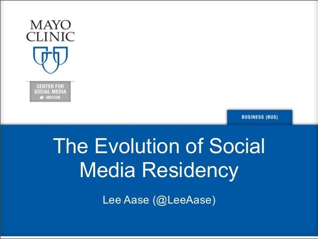 The Evolution of Social Media Residency Lee Aase (@LeeAase)