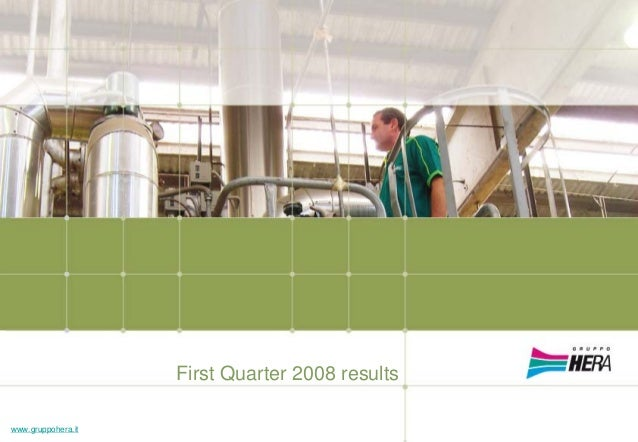 2008 First Quarter 2008 results www.gruppohera.it