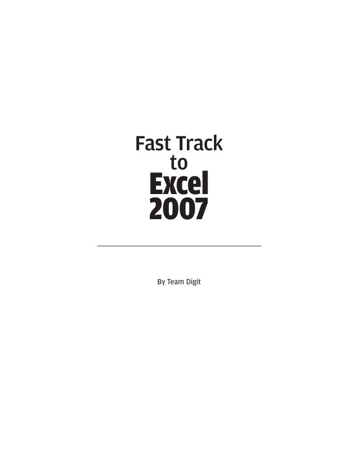 Fast Track    to Excel 2007  By Team Digit