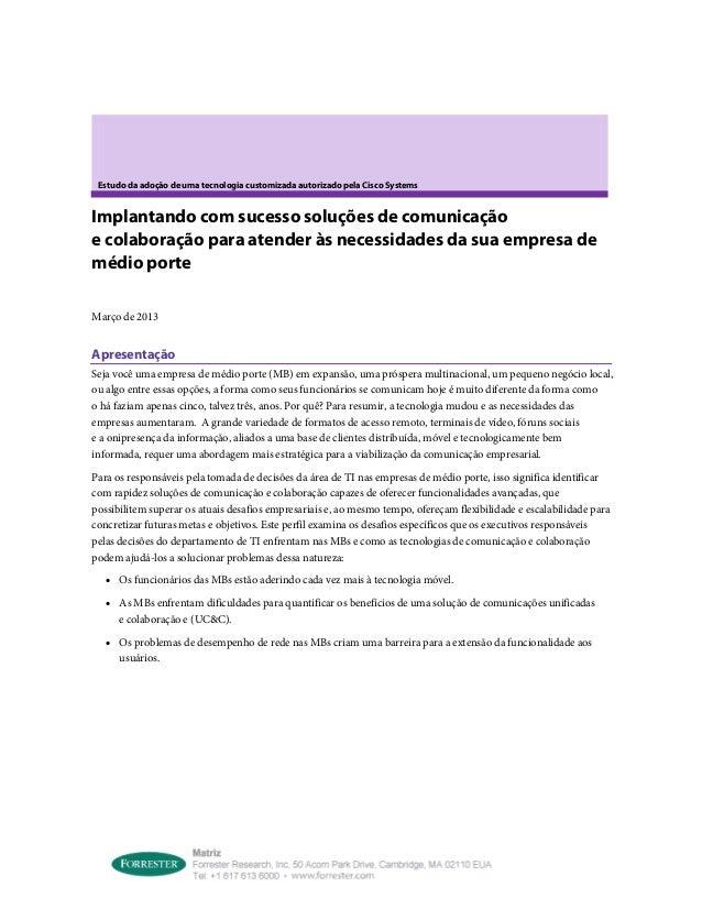 Estudo da adoção de uma tecnologia customizada autorizado pela Cisco SystemsImplantando com sucesso soluções de comunicaçã...