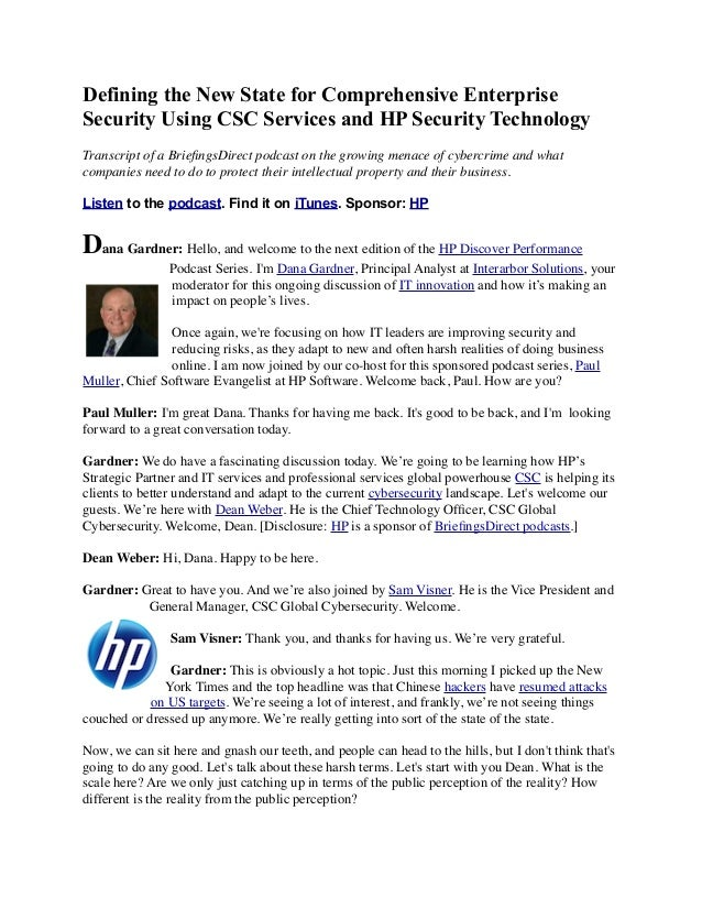 Defining the New State for Comprehensive Enterprise Security Using CSC Services and HP Security Technology Transcript of a...