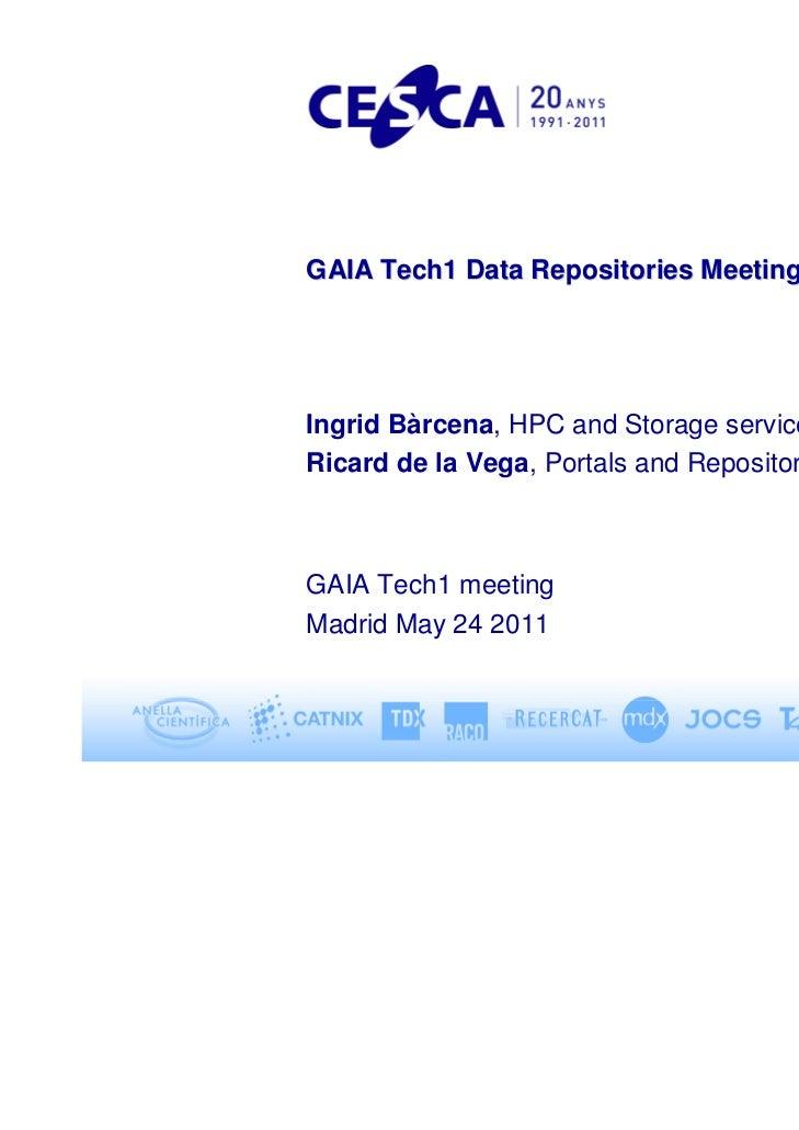 GAIA Tech1 Data Repositories Meeting